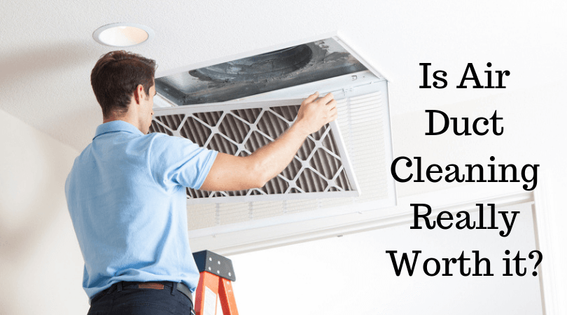 Is Air Duct Cleaning Really Worth it