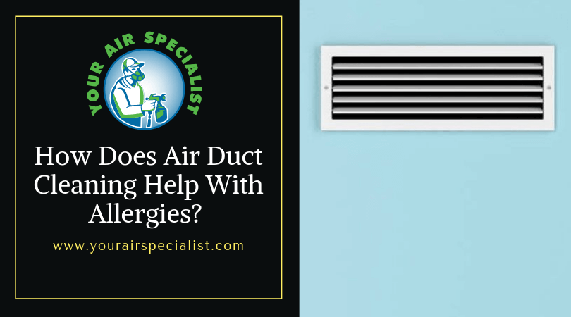 How Does Air Duct Cleaning Help With Allergies_ (1)