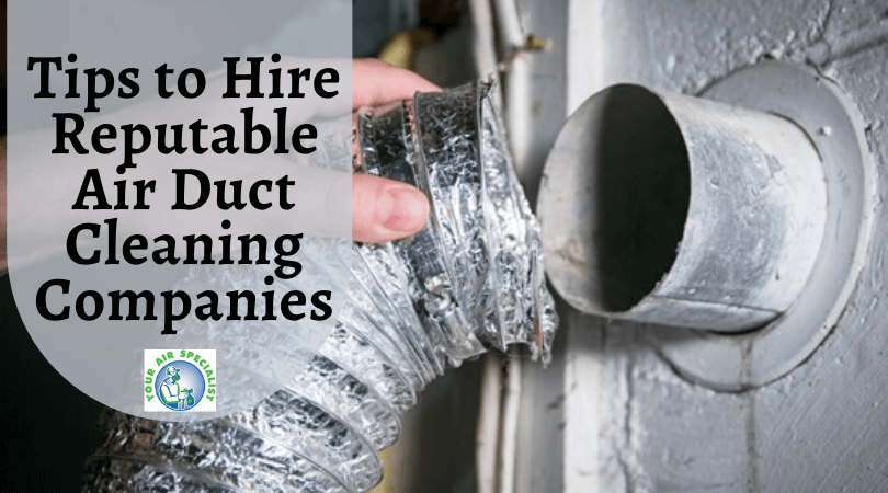 reputable air duct cleaning companies